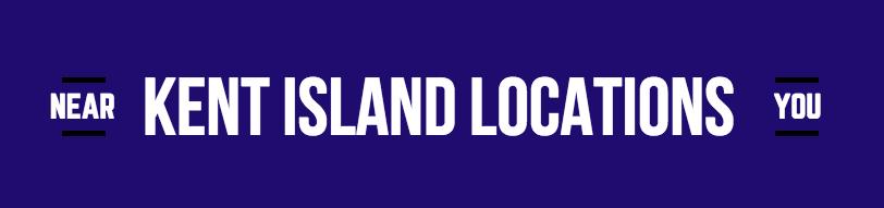 Kent Island Locations