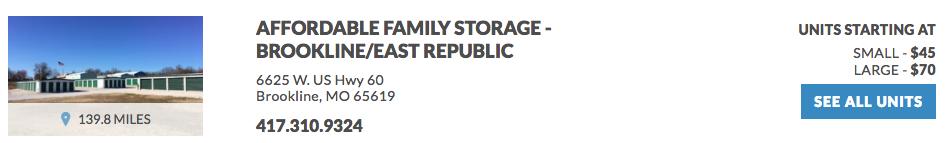 Affordable Family Storage- Brookline/East Republic 6625 W. US Hwy 60 Brookline, MO 65619