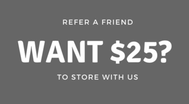 Want $25? Refer a Friend!