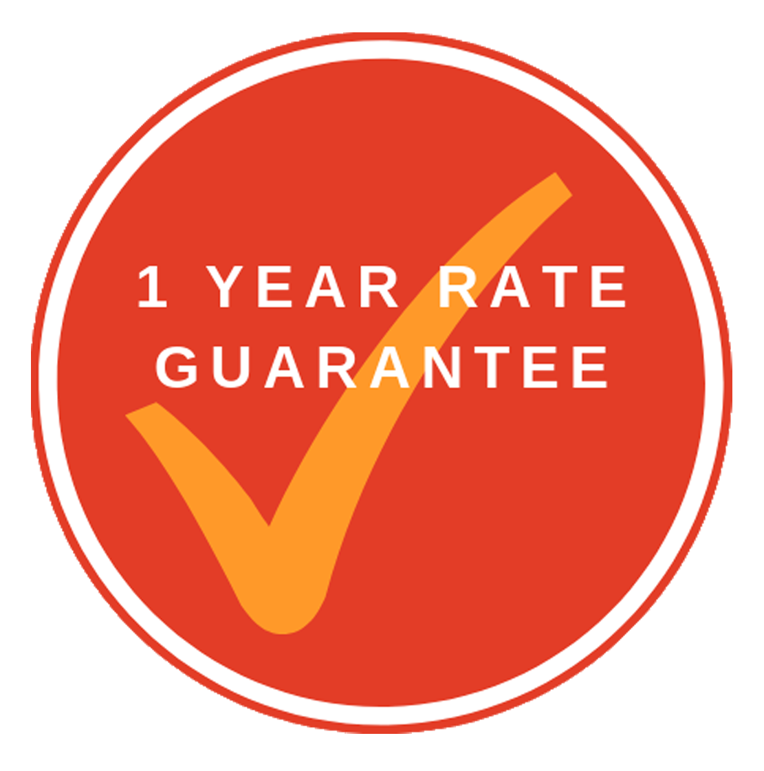 We stand by our 1 year rate guarantee!
