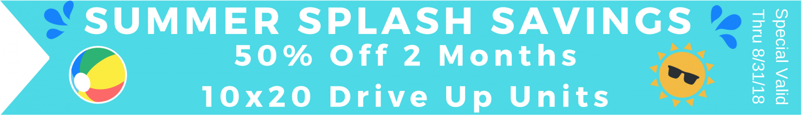 50% off 2 months on 10x20 drive up units