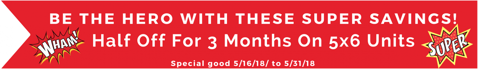 Half off for 3 months on 5x6 Units