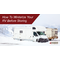 How to Winterize Your RV Before Storing | Press Release